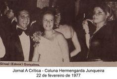 Sínval (Edenir) Gonçalves. Coluna Hermengarda Junqueira do A Crítica de 22 de fevereiro de 1977