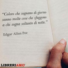 """""""Mi piace"""": 600, commenti: 2 - Libreriamo (@libreriamo) su Instagram: """"""""...a chi sogna soltanto di notte"""" (Edgar Allan Poe) #frasi #citazioni #aforismi #edgarallanpoe…"""""""