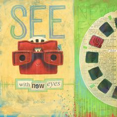 See with new Eyes by Jason Kotecki.