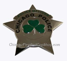 1100 Chicago Police Irish Shamrock Star Replica Badge Chicago Fire Department and Chicago Police Department gifts. Police Badges, Police Uniforms, Police Officer, Police Outfit, Chicago Fire Department, Law Enforcement Badges, For You Blue, Police Station, Firefighter