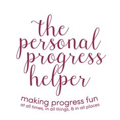 "The Personal Progress Helper: ""Personal Progress Helps You to Become Practically Perfect"" New Beginnings 2016 Theme"