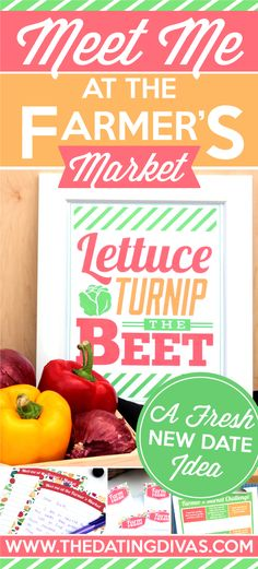 This Farmer's Market Challenge looks like so much fun!! Check out this date night! www.TheDatingDivas.com