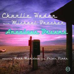 Charlie Haden - American Dreams