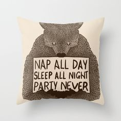 nap all day sleep all night party never shirt Throw Pillow