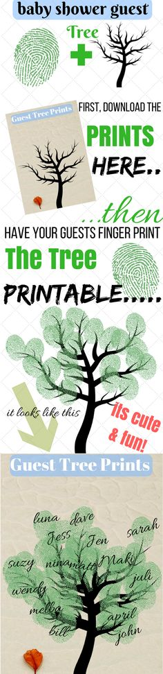 Printable Baby Shower Guest Book | Fingerprint Tree   Your guests will love to see this printable on the main table when they enter the baby shower venue.   Plus, it makes a great keepsake and memory for the expecting mom.   Just have your guests use the green fingerprint pad and put their thumbs on the printable, then have them sign their names.  It's that simple...