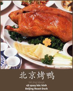 北京烤鸭 - Běijīng kǎoyā - Vịt quay Bắc Kinh - Beijing roast duck