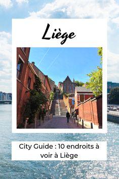 Que faire à Liège lors d'un week-end ? La réponse sur le blog des Auberges de Jeunesse ! Week End, Hostel, Guide, City, Blog, Youth, Cities, Blogging