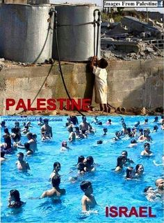 Pray For Palestine They Have no either water for living And Here In Below Picture How would've Israeli Peoples Has Swim On The Water Shame On Them May Allah help GAZA Israel, Give Peace A Chance, Apartheid, Allah, World, Adam Stone, Palestine History, Simple Pleasures, Photojournalism