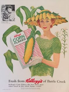 Check out the corn hat. Vintage Kellogg's Corn Flakes Cereal Ad - fashionable ears of corn hat! Old Advertisements, Retro Advertising, Retro Ads, Vintage Labels, Retro Vintage, Vintage Food, Retro Food, 1950s Food, Giant Vintage