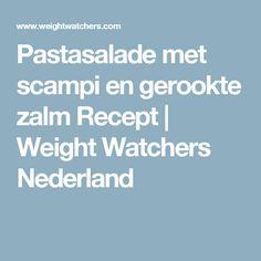 Pastasalade met scampi en gerookte zalm Recept | Weight Watchers Nederland