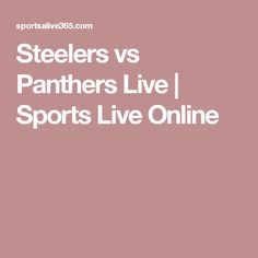 Steelers vs Panthers Live | Sports Live Online