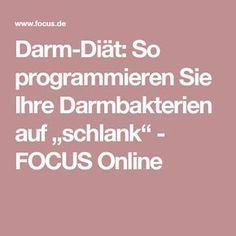 """Darm-Diät: So programmieren Sie Ihre Darmbakterien auf """"schlank"""" - FOCUS Online"""