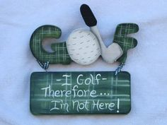 These plaid painted golf signs are a perfect gift for all those golf lovers out there.  They come in 3 different funny (but so true) sayings.    measurements 8 3/4 x 8 1/2