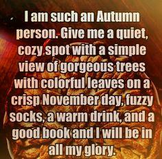 I am such an Autumn person...