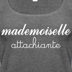 Mademoiselle Attachiante Débardeurs - Débardeur Premium Femme