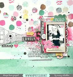 Hip Kit Club Design Team Project - February 2015 Main Kit, Embellishment Kit, & Color Kit - Webster's Pages, American Crafts, We R Memory Keepers, Evalicious, My Mind's Eye products.