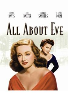All About Eve (1950) Poster.  It's going to be a bumpy night....