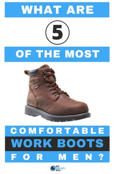 Do you spend all day standing on your feet?   If you're looking for work boots that are comfortable to wear then we reviewed 5.  Please let us know your thoughts.  #workboots #steeltoe #mensshoes #mensfashion Most Comfortable Work Boots, What Is 5, Work Looks, Steel Toe, Hiking Boots, Men's Shoes, Mens Fashion, Thoughts, How To Wear