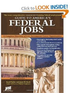 Guide to Americas Federal Jobs: A Complete Directory of U.S. Government Career Opportunities: Karol Taylor, Janet M. Ruck: 9781593576547: Amazon.com: Books
