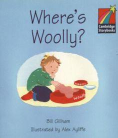 Where's Wooly? Bill Gillham. Cambridge University Press, 2001