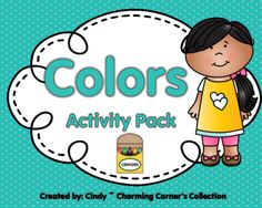 Colors Activity Pack from Charming Corner's Collection on TeachersNotebook.com -  (95 pages)  - Colors Activity Pack is a wonderful way to introduce colors or reinforce your students mastery in identifying, spelling, reading and writing their colors with hands on meaningful activities.