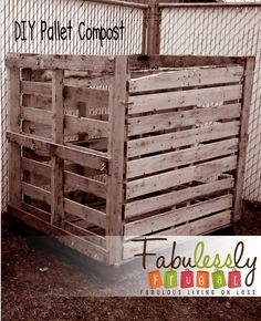 DIY Pallet Compost...build your own compost with 5 pallets and some hardware! Super cheap and great for your garden. http://fabulesslyfrugal.com/2012/05/diy-pallet-compost-bin.html
