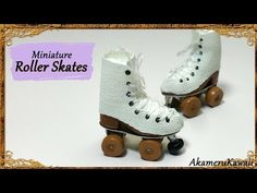 Miniature Doll Roller skates - Polymer Clay Tutorial - YouTube