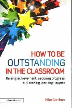 Raising achievement, securing progress and making learning happen. Published 2015.
