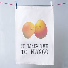 Adorable! Cute Mango pun tea towel, 'It takes two to mango' hahah! Perfect for couples or newly eds, wedding gift etc. Cute Fruit Pun Tea Towel from Oakdene Designs on notonthehighstreet.com