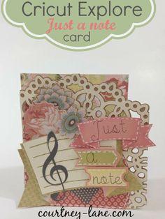 Cricut Explore Just A Note card