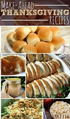 Make Ahead #Thanksgiving #Recipes| Enjoy your Thanksgiving with these #easy, #makeahead #recipes!