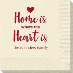 Home Is Where The Heart Is Napkins