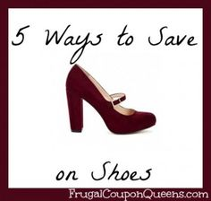 Saving Money on Shoes- 5 easy tips.