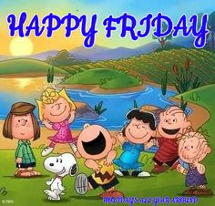 Happy Friday Quotes, Funny Good Morning Quotes, Good Morning Messages, Snoopy Images, Snoopy Pictures, Happy Weekend, Happy Saturday, Snoopy Quotes, Peanuts Quotes