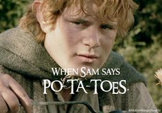 """""""Boil em, mash em, stick em in a stew"""" The Lord of the Rings: The Two Towers - Things I love about LOTR 48 Fellowship Of The Ring, Lord Of The Rings, Lotr, Samwise Gamgee, Concerning Hobbits, Frodo Baggins, The Two Towers, Jrr Tolkien, Dark Lord"""