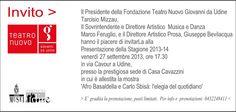 Invito #teatroudine #presentazione #stagione 13/14 #casacavazzini h.17.30 #udine