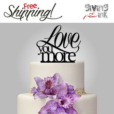 Love You More Cake Topper Fairy Tale Wedding Cake by givingINK