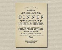 Invite idea.  Printable Wedding Rehearsal and Dinner Invitation - Vintage Poster Layout (RD27)