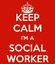 I am a social worker.