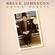 """""""Going Public"""" (1976, Columbia) by Bruce Johnston.  His third solo LP."""