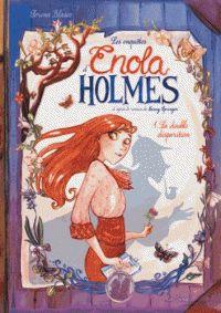 Serena Blasco et Nancy Springer. Les enquêtes d'Enola Holmes (BD), tome 1 : La double disparition. JUNGLE !