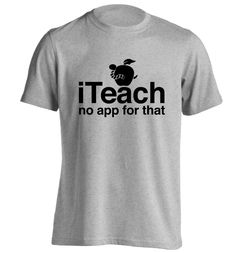 New to FloxCreative on Etsy: I teach no app for that T Shirt instagram joke funny tutor gift term summer leaving school pupil student christmas geek nerd Tshirt 154 (12.95 GBP)