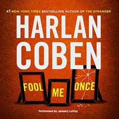 Amazon.com: Fool Me Once (Audible Audio Edition): Harlan Coben, January LaVoy, Brilliance Audio: Books