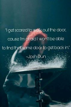 I Know The Truth, Joshua William Dun, Tyler And Josh, Josh Dun, Lock Screens, Top Quotes, I Cant Even, Staying Alive, Twenty One Pilots