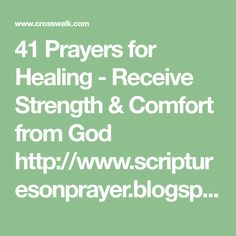 41 Prayers for Healing - Receive Strength & Comfort from God God Answers Prayers, Answered Prayers, Healing Words, Prayers For Healing, Pray For Strength, Short Prayers, Show Me The Way, I Trusted You, Prayer Scriptures