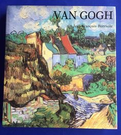The Life and Work of Vincent Van Gogh by Jean Francois Barrielle Hardcover Book