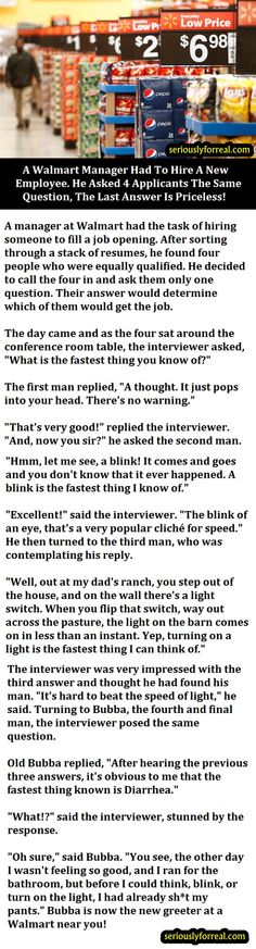 A Walmart Manager Had To Hire A New Employee. He Asked 4 Applicants The Same Question, The Last Answer Is Priceless!