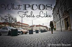 What PCOS Feels Like   http://lifeabundant-blog.com   #PCOS #infertility
