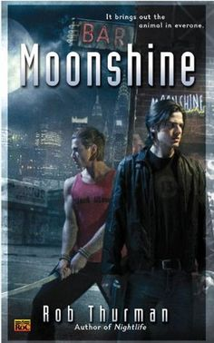 Moonshine by Rob Thurman (#7 4/5 stars)