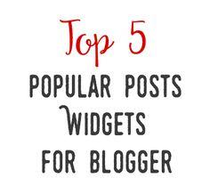 popular posts widgets for blogger